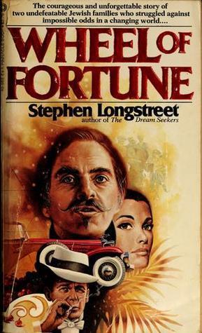 Wheel of Fortune Stephen Longstreet