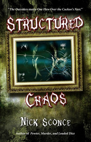 Structured Chaos (PMLD #2)  by  Nick Sconce