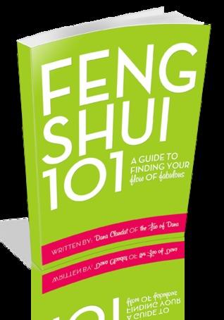 Feng Shui 101: a guide to finding your flow of fabulous Dana Claudat