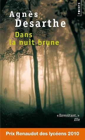 Dans la nuit brune  by  Agnès Desarthe