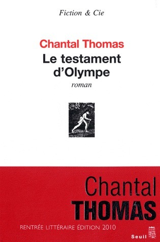 Le testament dOlympe Chantal Thomas