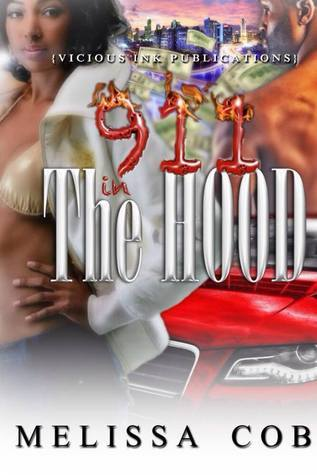 911 in the Hood  by  Melissa Cobb