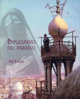 Expulsadas del paraíso Ali Erfan