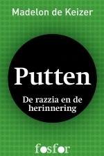 Putten - De razzia en de herinnering  by  Madelon de Keizer