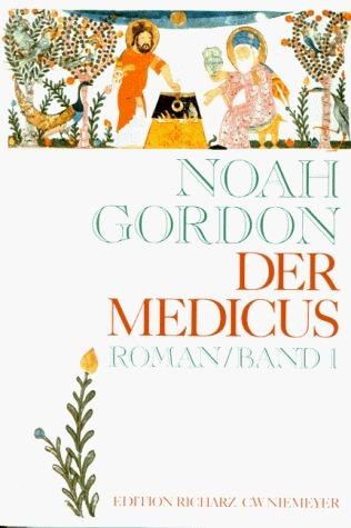 Der Medicus (in 2 Bänden)  by  Noah Gordon