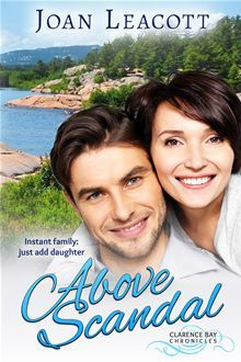 Above Scandal (Clarence Bay Chronicles, #1) Joan Leacott