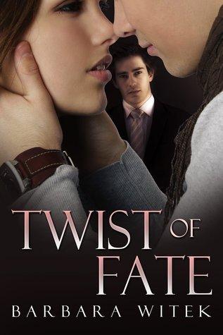 Twist of Fate Barbara Witek