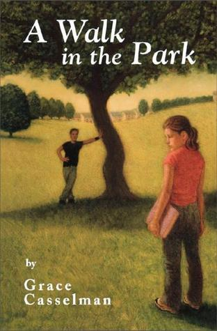 A Walk in the Park Grace Casselman