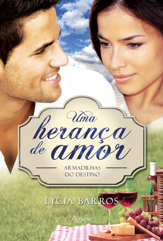Armadilhas do Destino (Uma Herança de Amor, #2) Lycia Barros