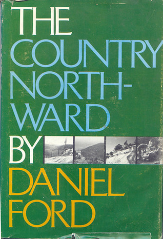 The Country North-Ward  by  Daniel Ford