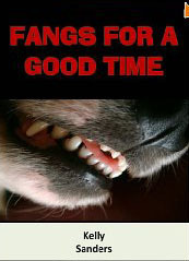 Fangs For A Good Time Kelly Sanders