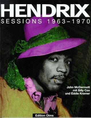 Jimi Hendrix: Sessions 1963-1970 John McDermott
