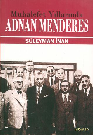 Adnan Menderes Süleyman İnan