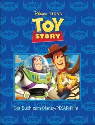 Toy Story. Buch zum Film Walt Disney Company