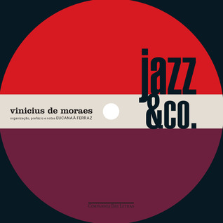 Jazz & Co.  by  Vinicius de Moraes