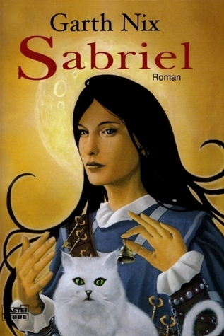Sabriel (Das Alte Königreich, #1)  by  Garth Nix