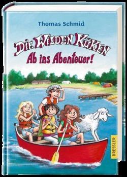 Die Wilden Küken - Ab ins Abenteuer (Die Wilden Küken, #6) Thomas Schmid
