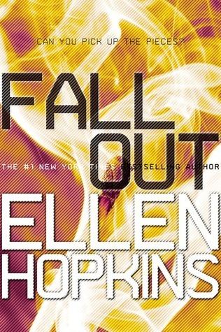 Fallout (Crank, #3)  by  Ellen Hopkins