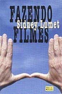 Fazendo Filmes  by  Sidney Lumet