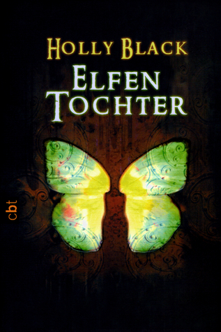 Elfentochter (Modern Faerie Tales, #1)  by  Holly Black