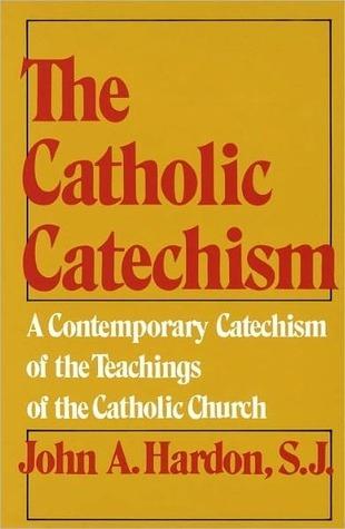Catholic Lifetime Reading Plan John A. Hardon