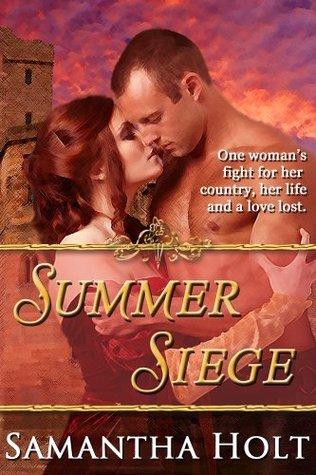 A Summer Siege  by  Samantha Holt