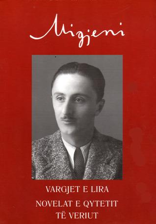 Novelat e Qytetit te Veriut  by  Millosh Gjergj Nikolla (Migjeni)