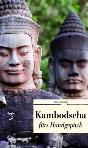 Kambodscha fürs Handgepäck  by  Reinhard Kober