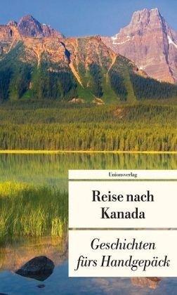 Kanada fürs Handgepäck  by  Anja C. Burger