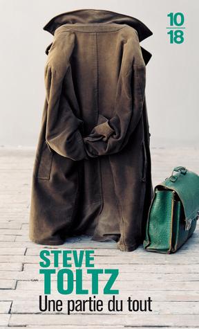 Une partie du tout Steve Toltz