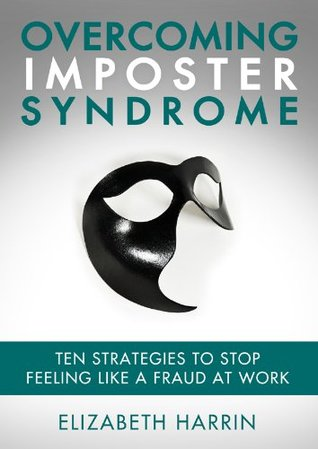 Overcoming Imposter Syndrome Elizabeth Harrin