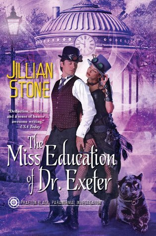 The Miss Education of Dr. Exeter (Paranormal Investigator, #3)  by  Jillian Stone
