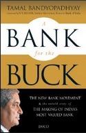 A Bank for the Buck  by  Tamal Bandopadhyaya
