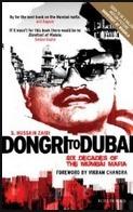 Dongri To Dubai: Six Decades of The Mumbai Mafia  by  S. Hussain Zaidi
