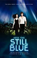Into the Still Blue (Under the Never Sky, #3)