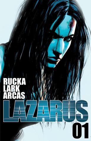 Lazarus #1 Greg Rucka