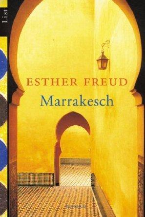 Marrakesch.  by  Esther Freud