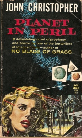 Planet in Peril  by  John Christopher