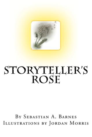 Storytellers Rose Sebastian A. Barnes