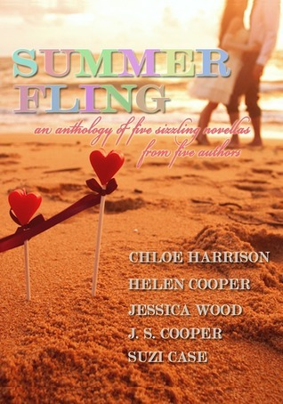 Summer Fling: An Anthology of Five Sizzling Novellas  by  Chloe Harrison