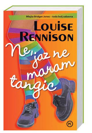 Ne, jaz ne maram tangic  by  Louise Rennison