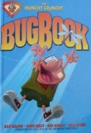 The Munchy Crunchy Bug Book  by  Ray Nelson Jr.