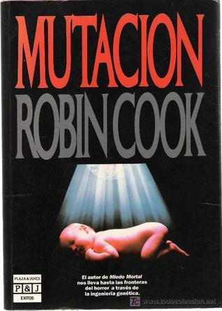 Mutación Robin Cook
