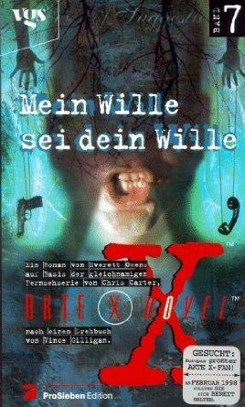 Akte X Novel 7 - Mein Wille sei Dein Wille  by  Everett Owens