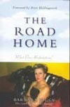 The Road Home: What Price Redemption?  by  Barbara Biggs