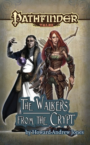 The Walkers from the Crypt  by  Howard Andrew Jones