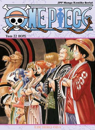 One Piece. Tom 22. HOPE (One Piece, #22) Eiichiro Oda