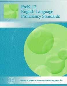 PreK-12 English Language Proficiency Standards TESOL