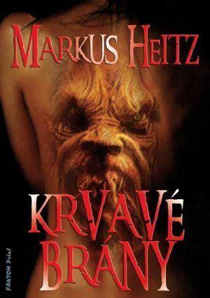 Krvavé brány  by  Markus Heitz
