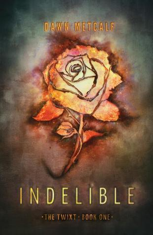 Indelible (The Twixt, #1)  by  Dawn Metcalf